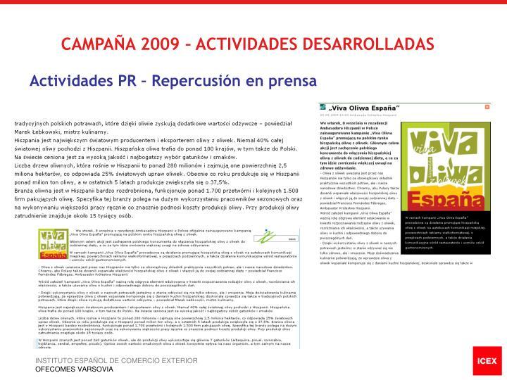 CAMPAÑA 2009 – ACTIVIDADES DESARROLLADAS