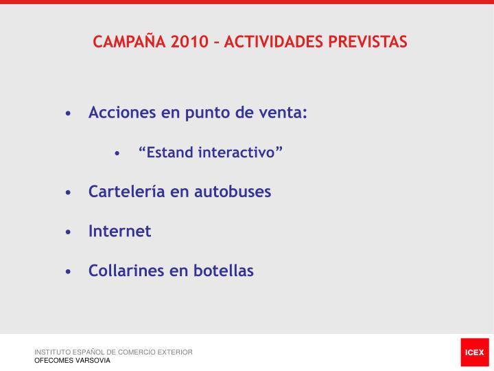 CAMPAÑA 2010 – ACTIVIDADES PREVISTAS