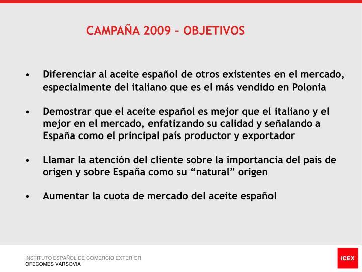 CAMPAÑA 2009 – OBJETIVOS