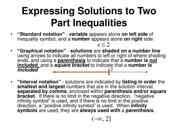 Expressing Solutions to Two Part Inequalities