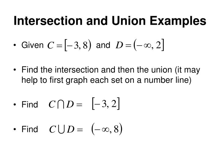 Intersection and Union Examples