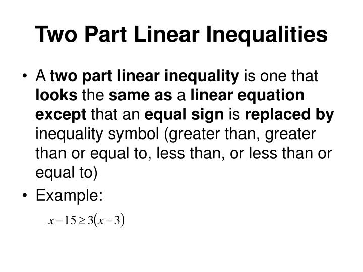 Two Part Linear Inequalities