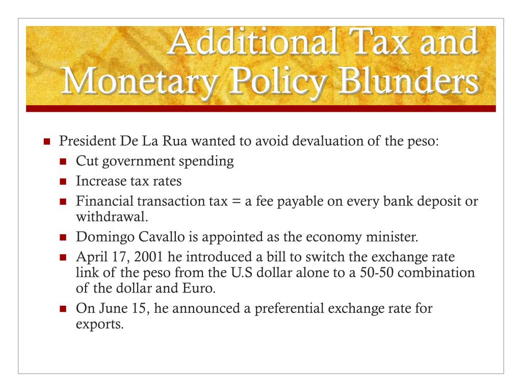 Additional Tax and Monetary Policy Blunders