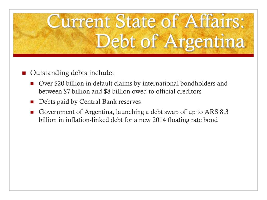 Current State of Affairs: Debt of Argentina