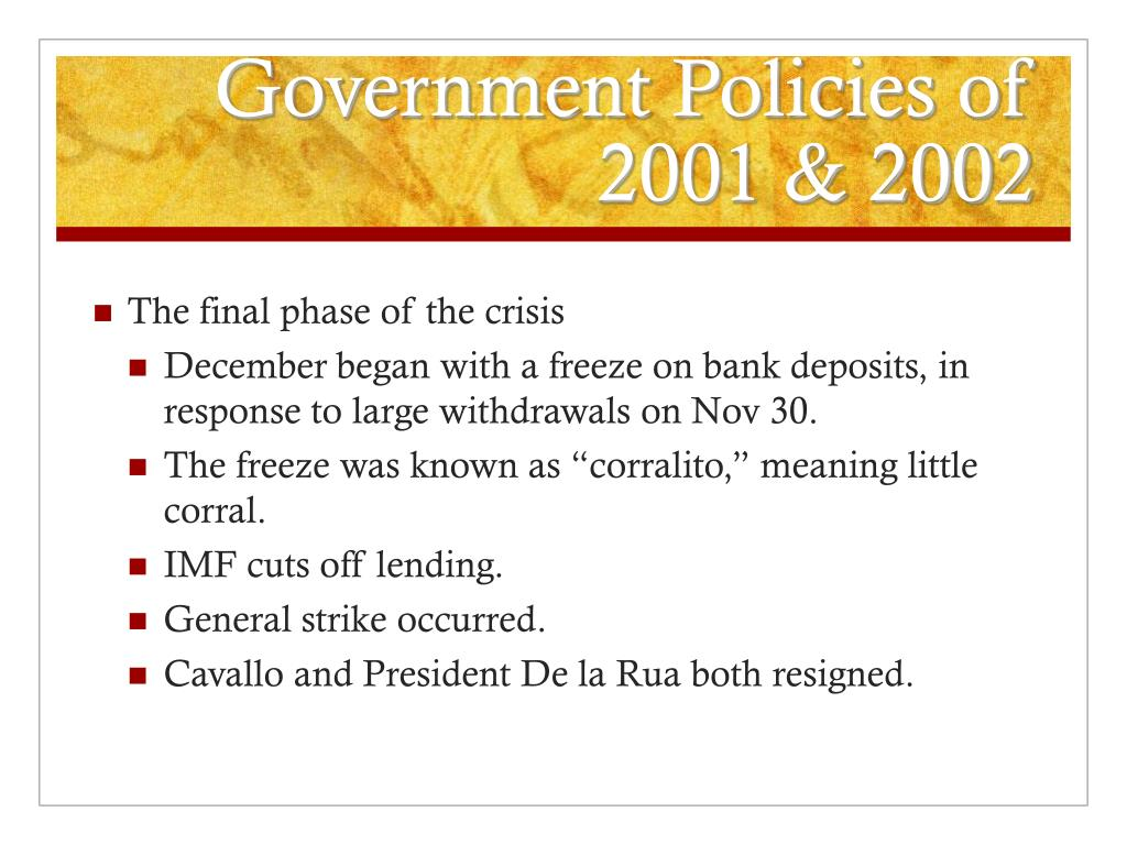 Government Policies of 2001 & 2002