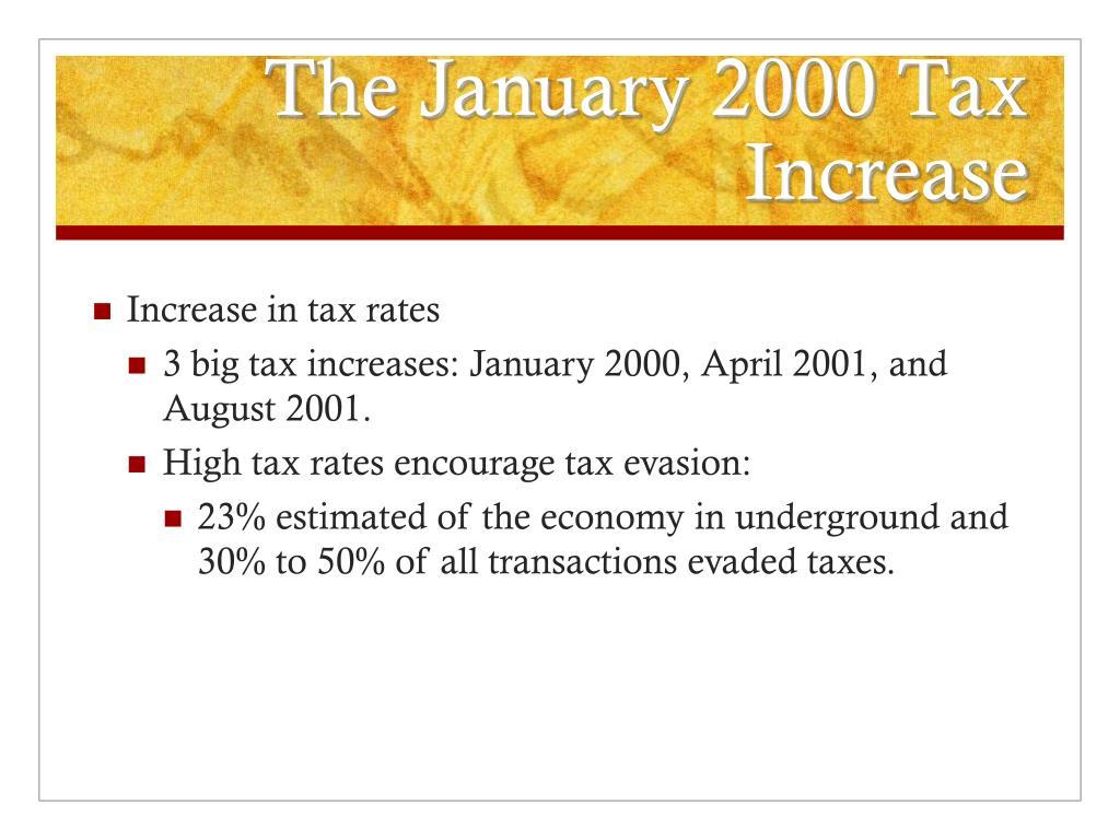The January 2000 Tax Increase
