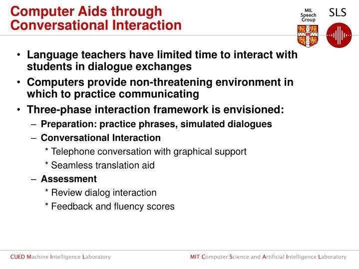 Computer Aids through Conversational Interaction