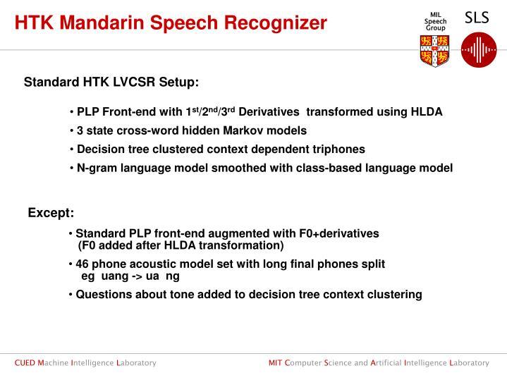 Standard HTK LVCSR Setup: