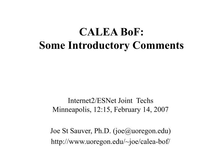 calea bof some introductory comments n.