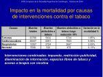 impacto en la mortalidad por causas de intervenciones contra el tabaco37