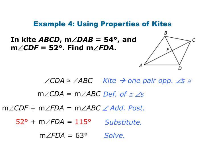 Example 4: Using Properties of Kites