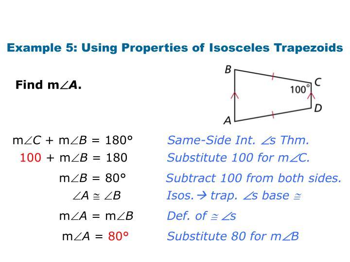 Example 5: Using Properties of Isosceles Trapezoids