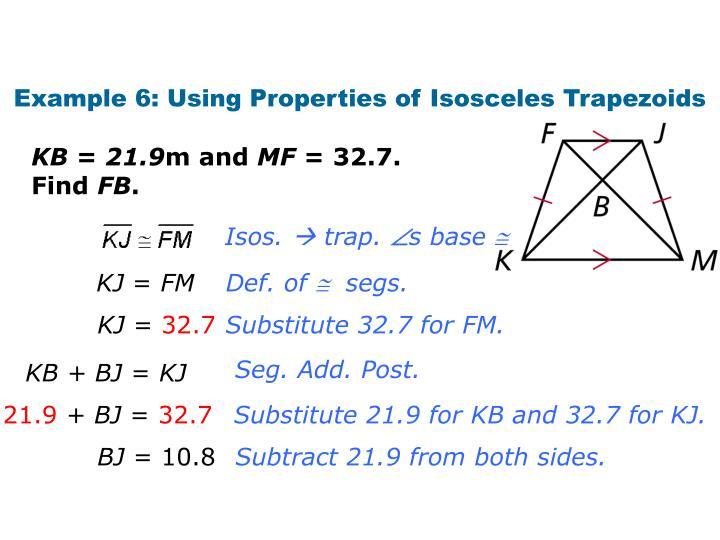 Example 6: Using Properties of Isosceles Trapezoids
