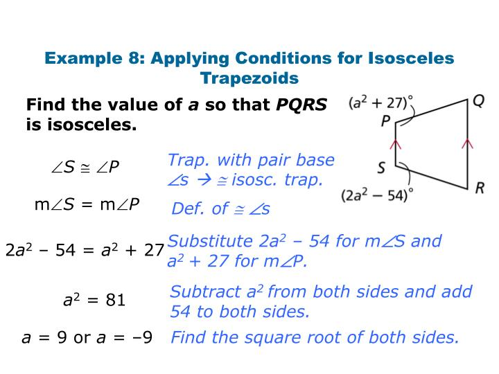 Example 8: Applying Conditions for Isosceles Trapezoids
