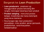 bergerak ke lean production