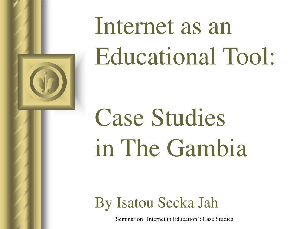 Internet as an Educational Tool: