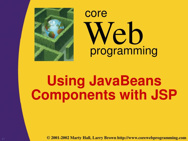 Using JavaBeans Components with JSP
