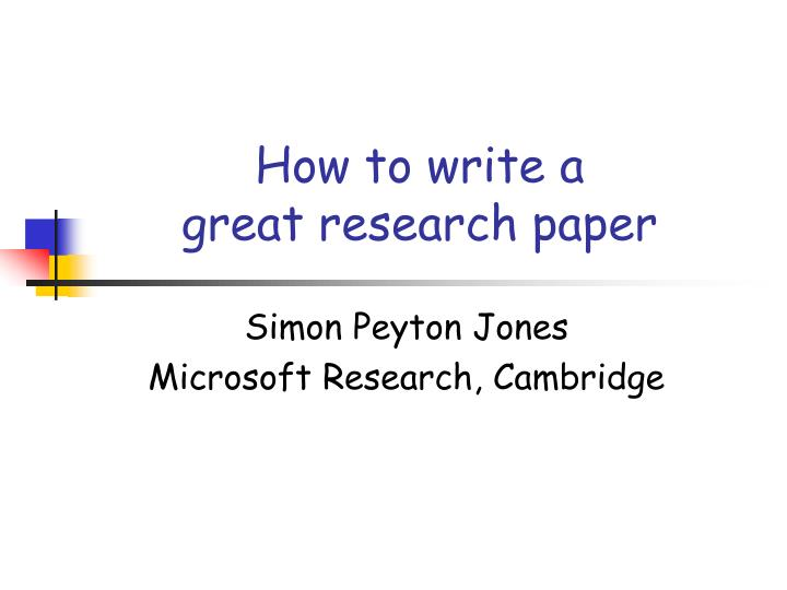 how to write a great research paper n.