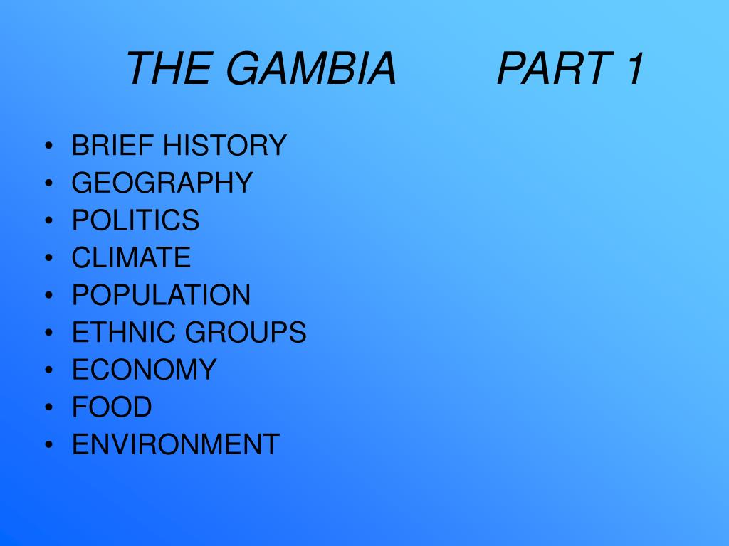 THE GAMBIA        PART 1