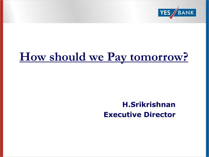 how should we pay tomorrow n.