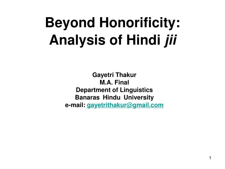 beyond honorificity analysis of hindi jii n.