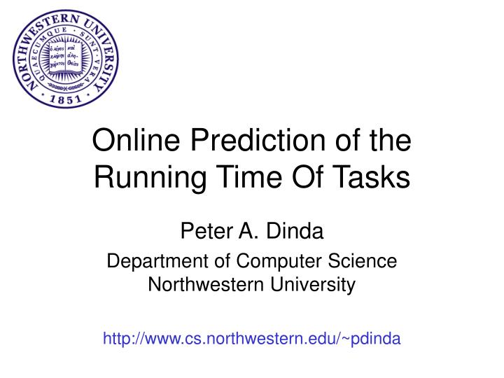 online prediction of the running time of tasks n.