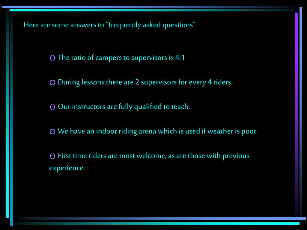 """Here are some answers to """"frequently asked questions"""""""