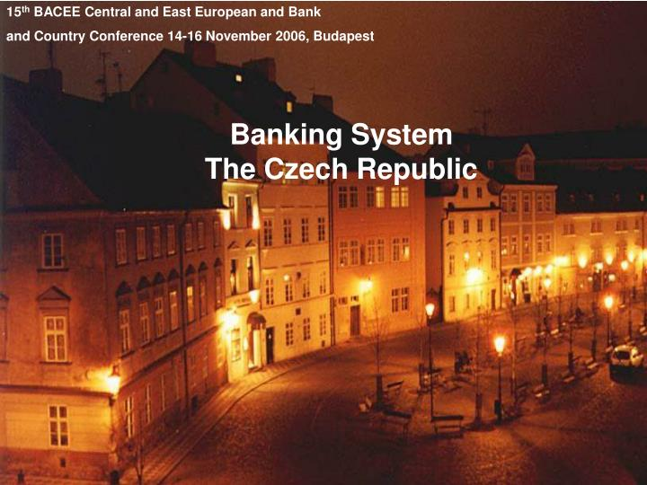 banking system the czech republic n.