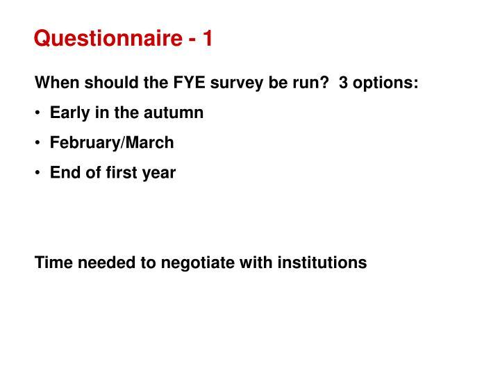 Questionnaire - 1