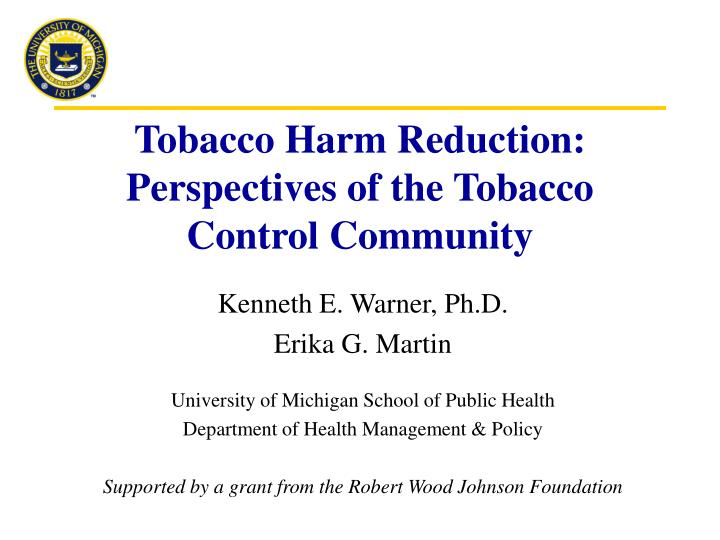 tobacco harm reduction perspectives of the tobacco control community n.
