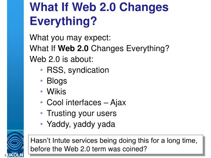 What if web 2 0 changes everything