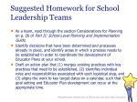 suggested homework for school leadership teams