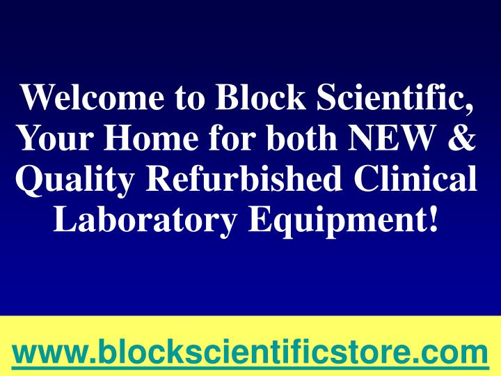 Welcome to Block Scientific,