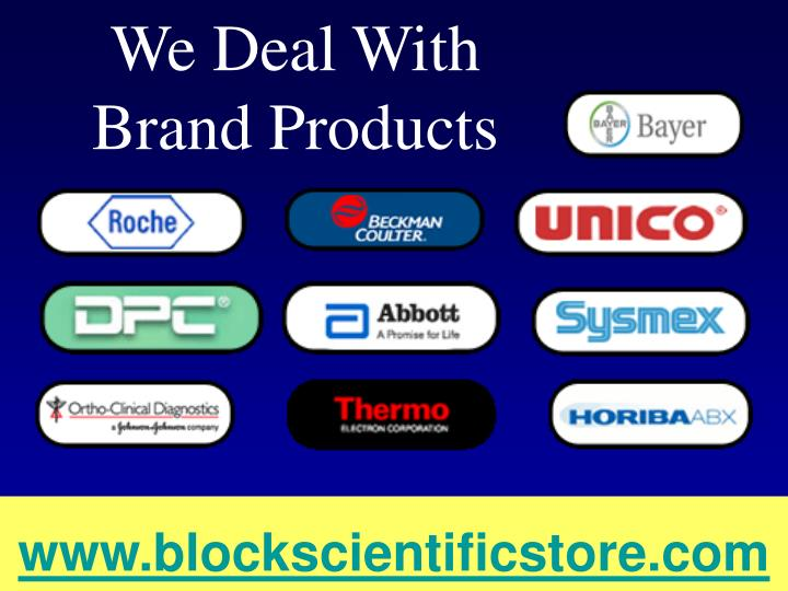 We Deal With Brand Products