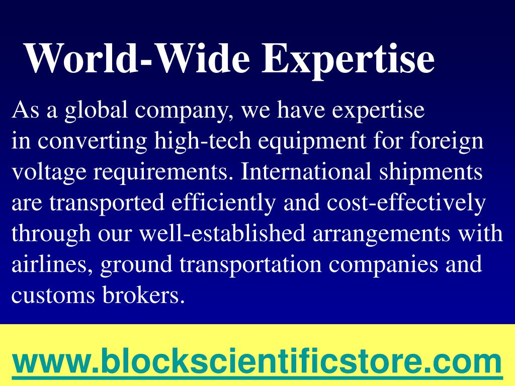 As a global company, we have expertise