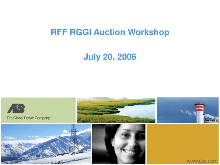 rff rggi auction workshop july 20 2006 n.