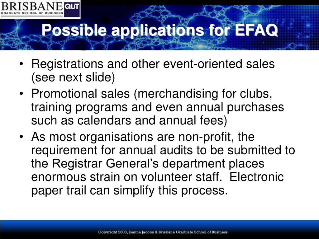 Possible applications for EFAQ