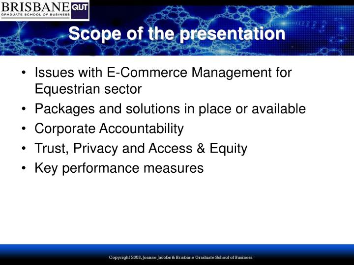 Scope of the presentation