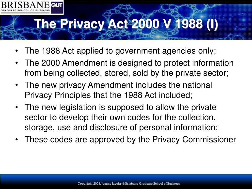 The Privacy Act 2000 V 1988 (I)