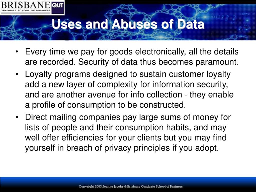 Uses and Abuses of Data