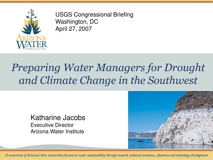 preparing water managers for drought and climate change in the southwest n.