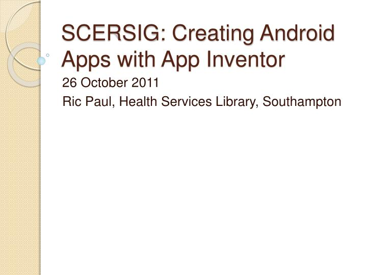 scersig creating android apps with app inventor n.