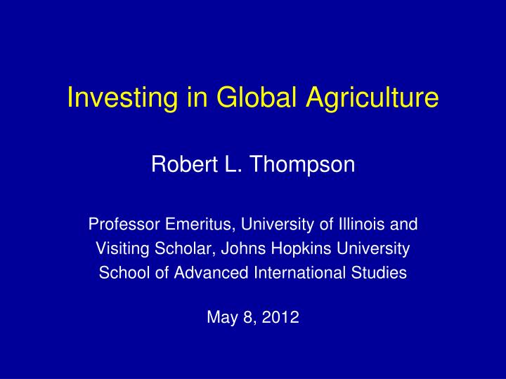 investing in global agriculture n.