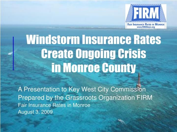 windstorm insurance rates create ongoing crisis in monroe county n.