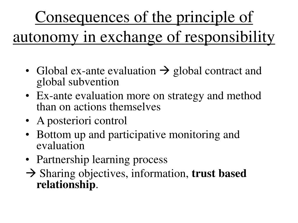 Consequences of the principle of autonomy in exchange of responsibility