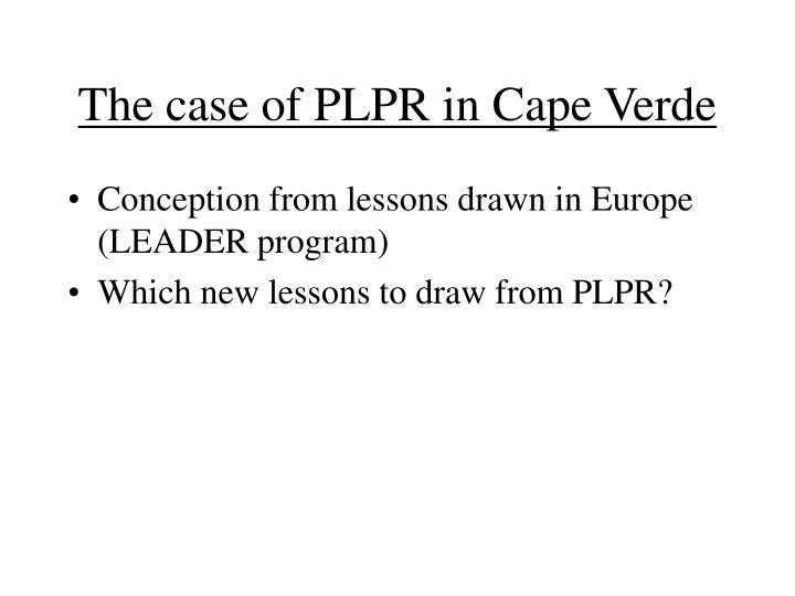 The case of plpr in cape verde