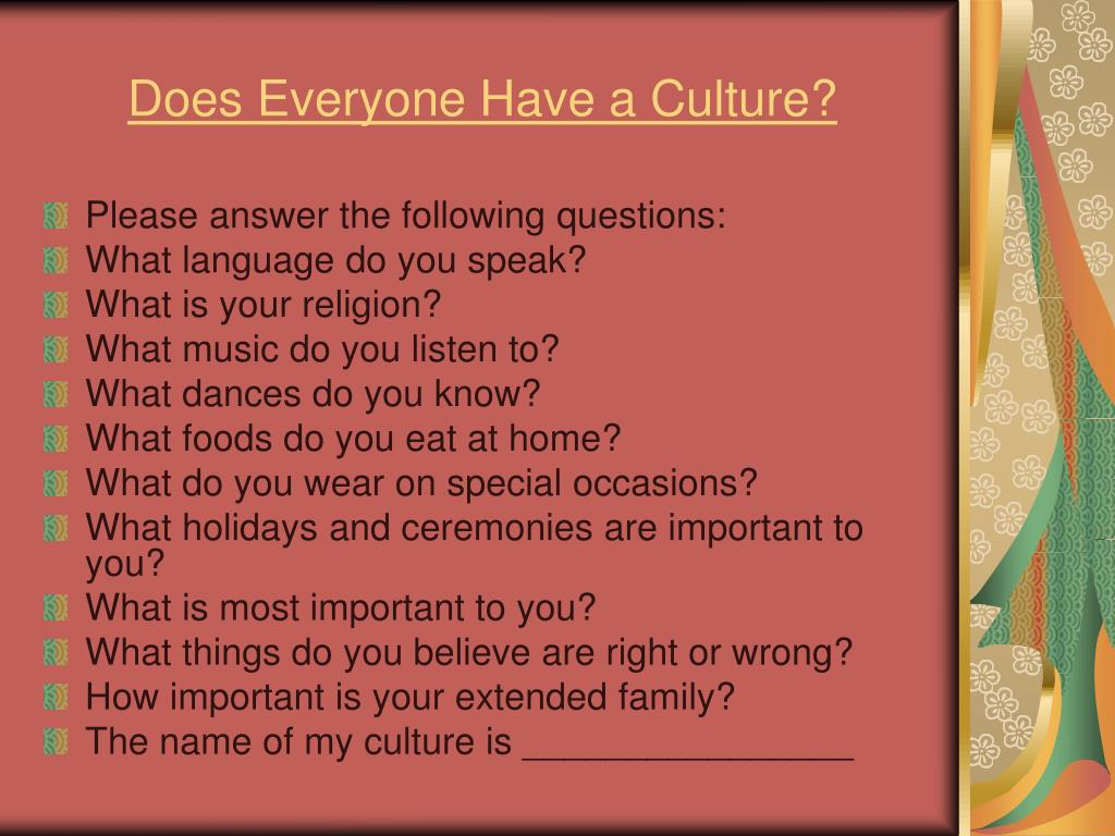 Does Everyone Have a Culture?
