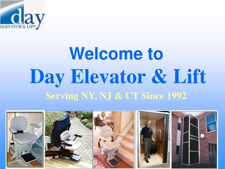 welcome to day elevator lift n.