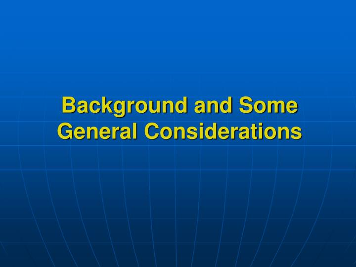 background and some general considerations n.