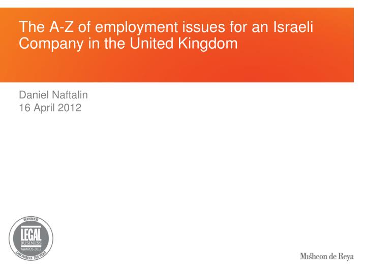 the a z of employment issues for an israeli company in the united kingdom n.